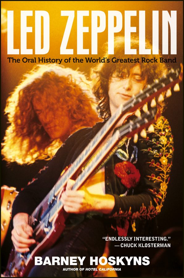 Led Zeppelin By: Barney Hoskyns