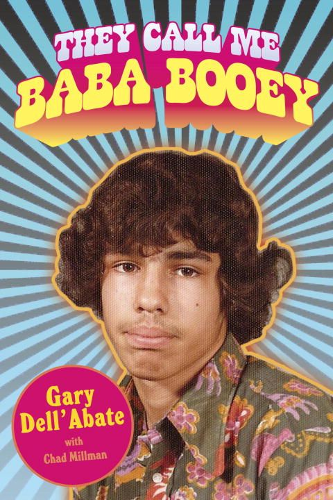 They Call Me Baba Booey By: Chad Millman,Gary Dell'Abate