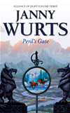 Perils Gate: Third Book Of The Alliance Of Light (the Wars Of Light And Shadow, Book 6):