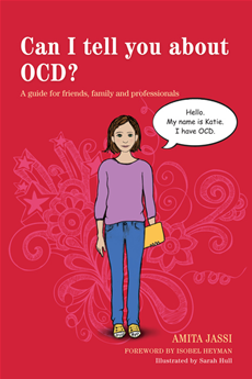 Can I tell you about OCD? A guide for friends, family and professionals