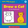 First Little Readers Parent Pack: Draw A Cat (level B)