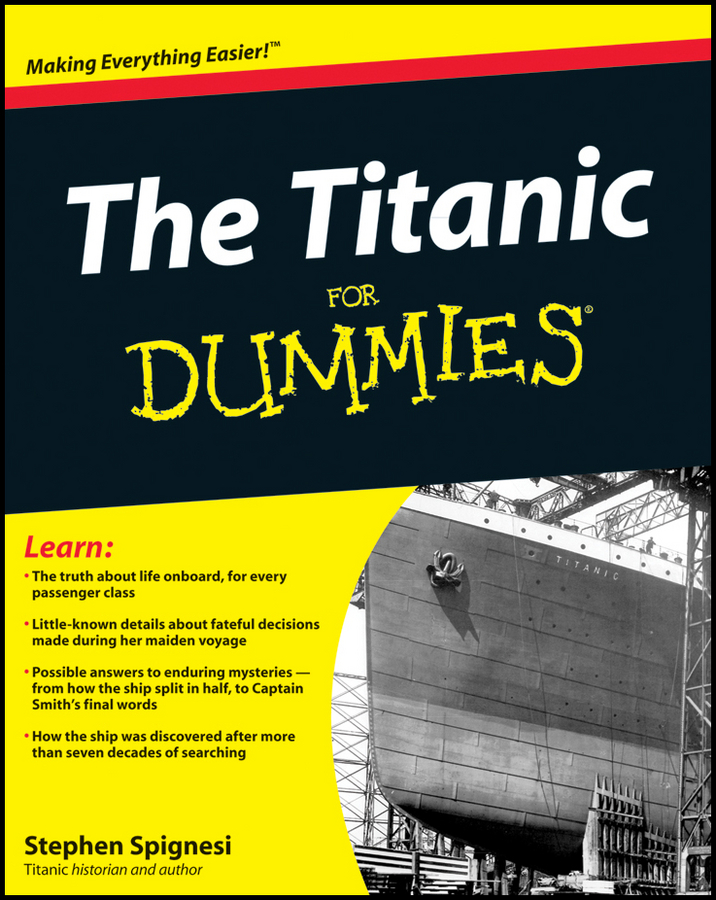The Titanic For Dummies By: Spignesi