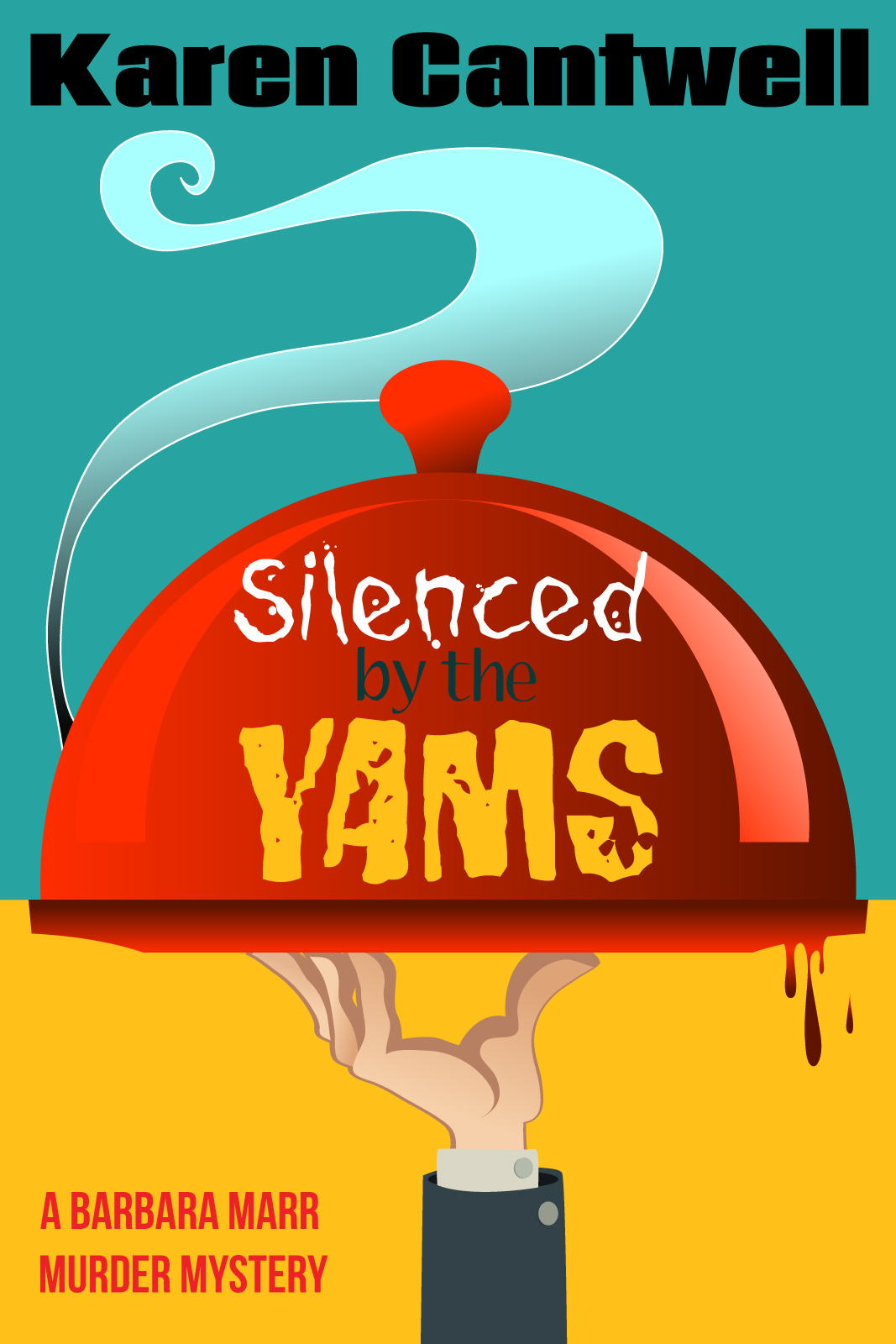 Silenced by the Yams By: Karen Cantwell