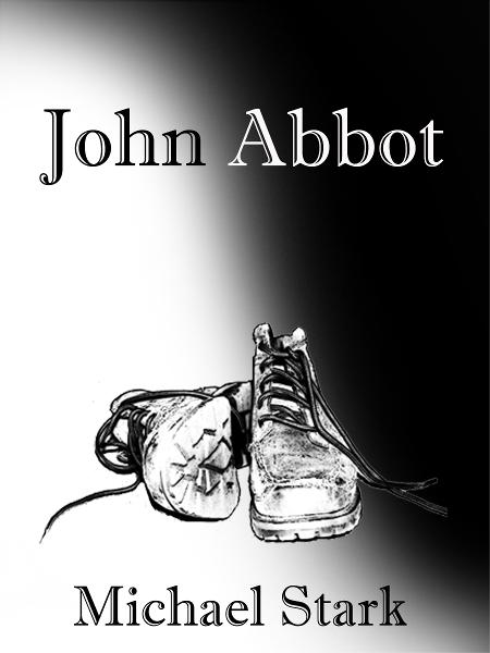John Abbot By: Michael Stark