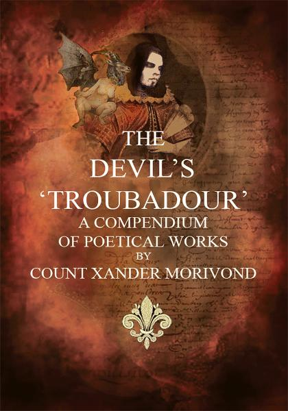 The Devil's Troubadour By: Count MoriVond