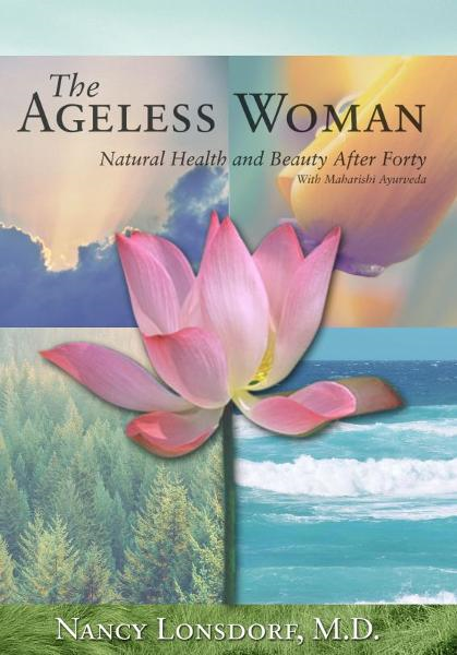 The Ageless Woman By: Nancy Lonsdorf