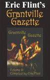 Eric Flint's Grantville Gazette Volume 3
