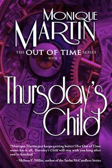 Thursday's Child By: Monique Martin