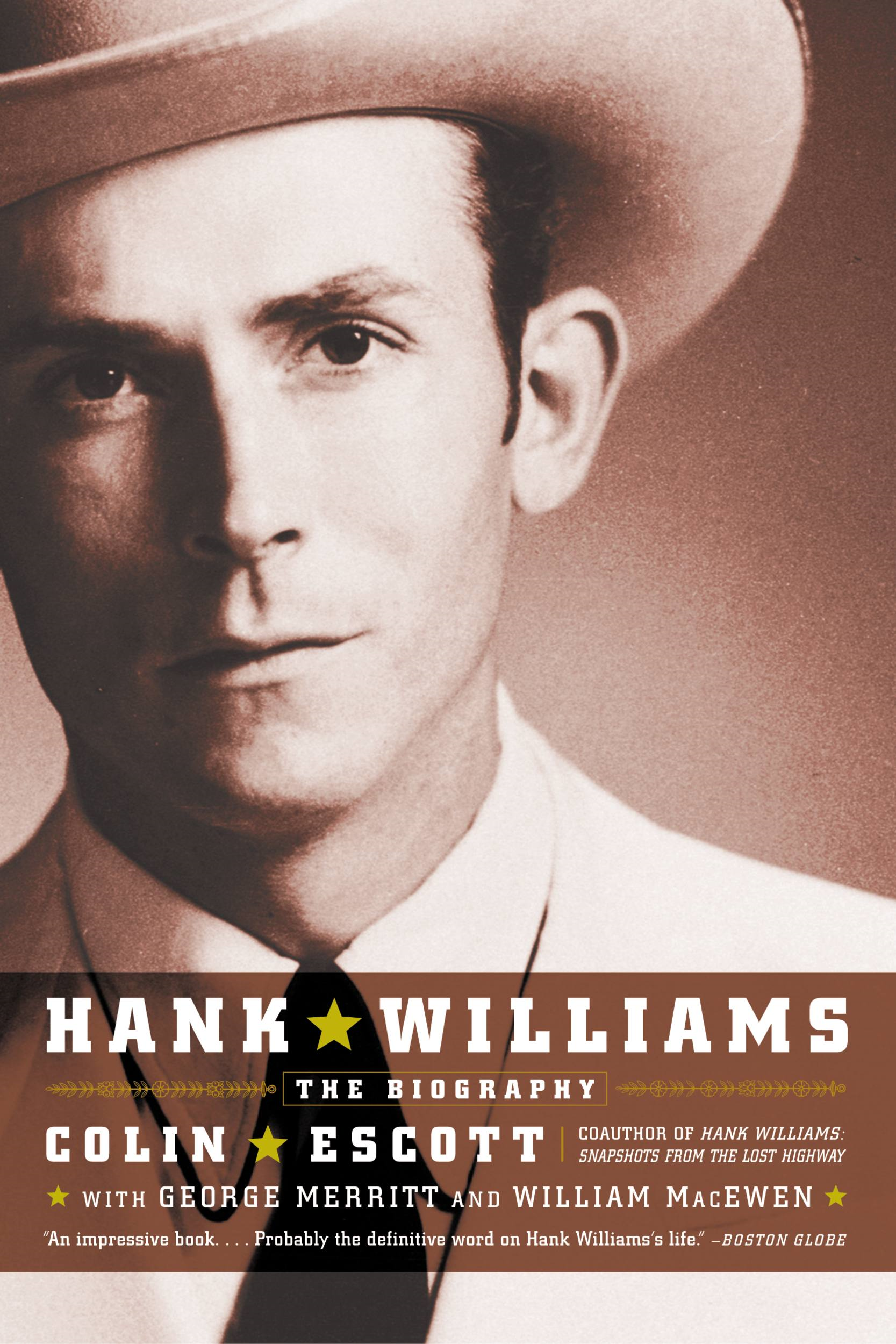 Hank Williams By: Colin Escott,George Merritt,William MacEwen