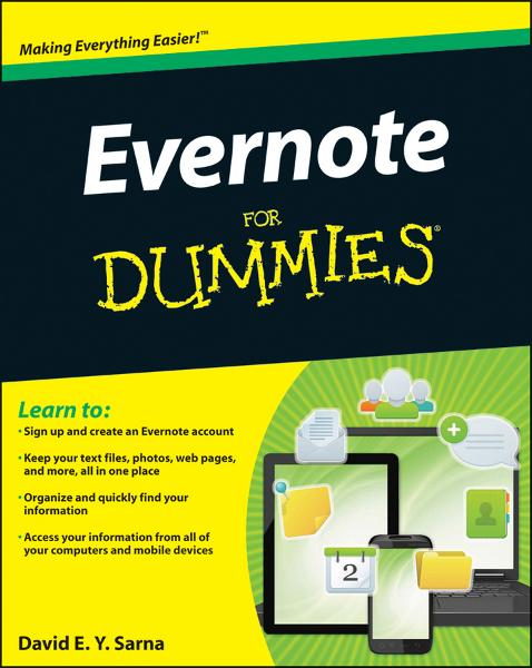 Evernote For Dummies By: David E. Y. Sarna
