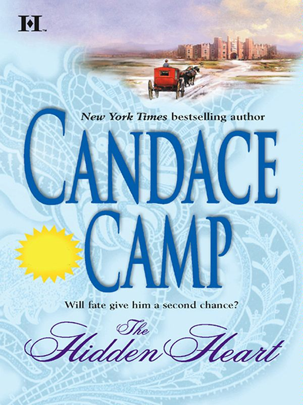 The Hidden Heart By: Candace Camp
