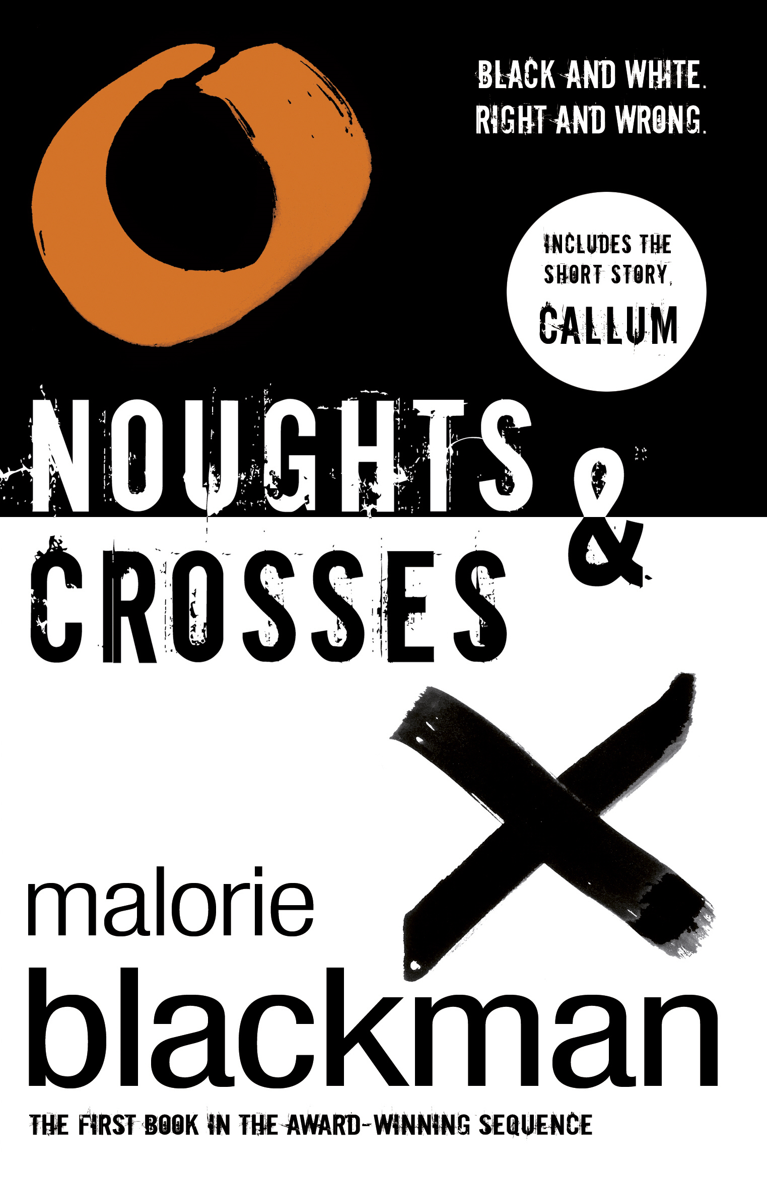 Noughts & Crosses Book 1