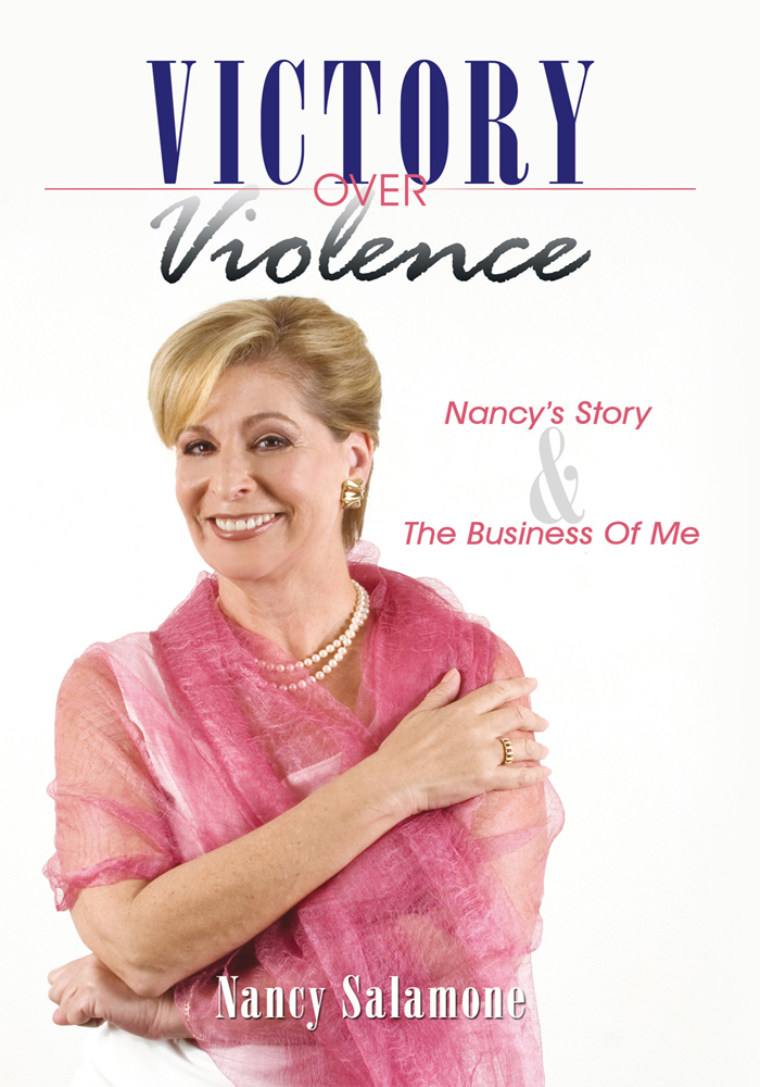 Victory Over Violence By: Nancy Salamone