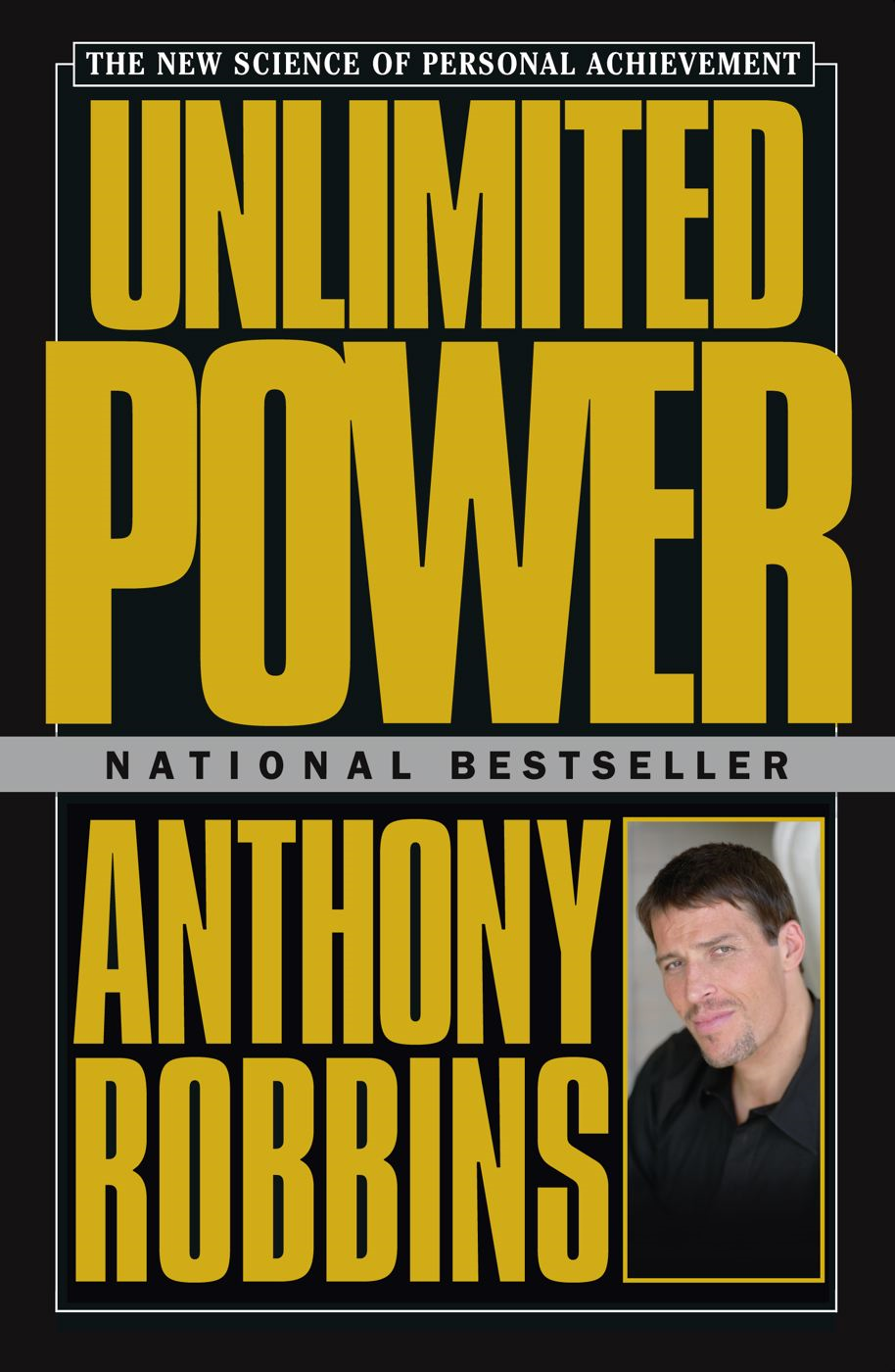 Unlimited Power By: Anthony Robbins