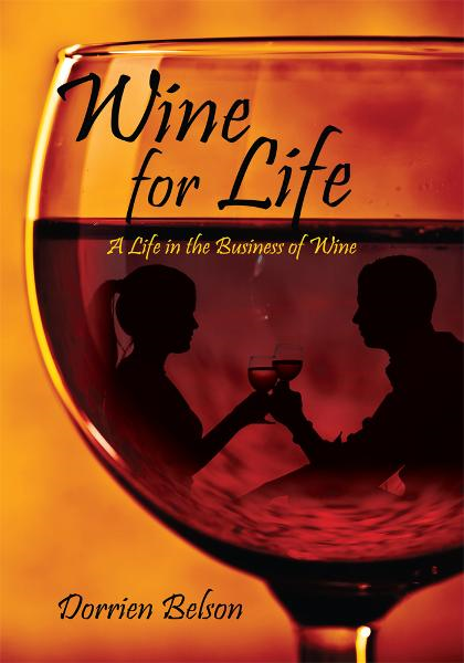 Wine for Life By: Dorrien Belson