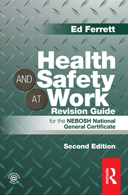 Health and Safety at Work Revision Guide for the NEBOSH National General Certificate