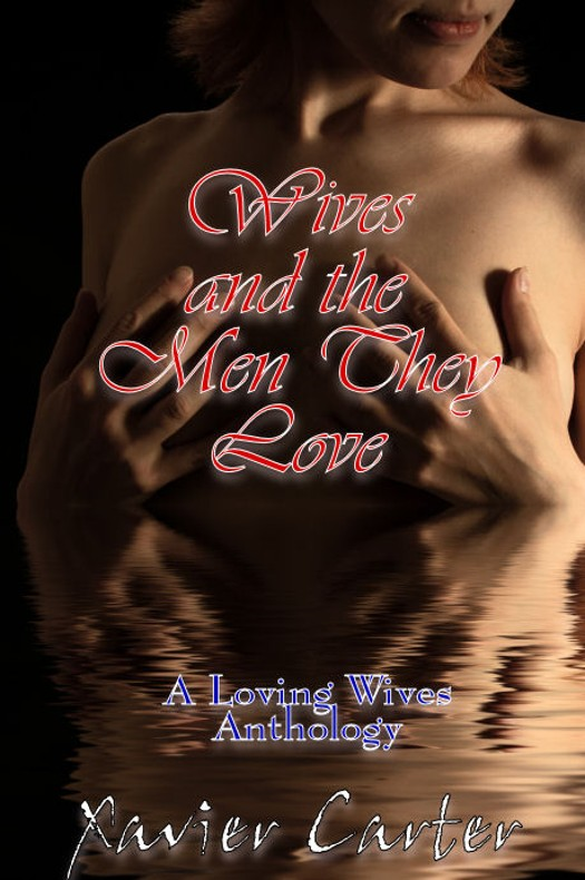 Wives and the Men They Love