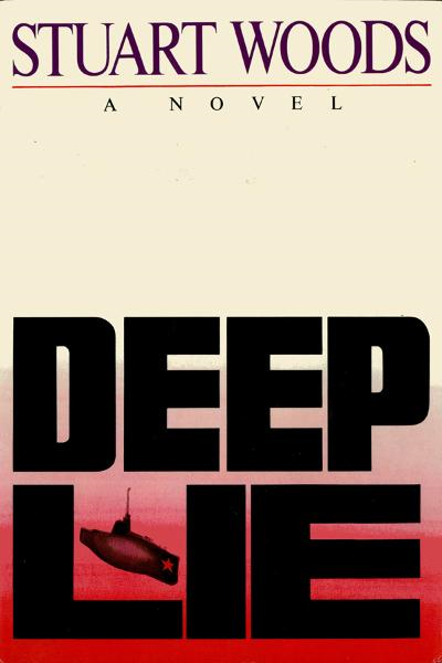 Deep Lie By: Stuart Woods