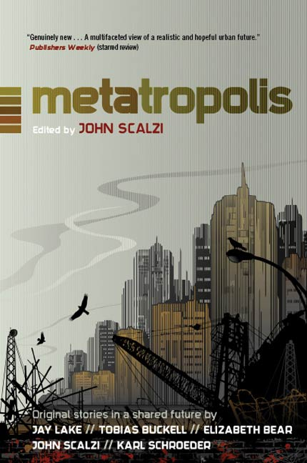 Metatropolis By: John Scalzi