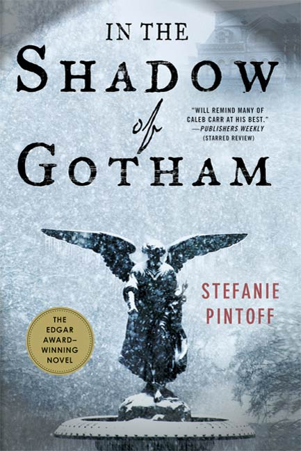 In the Shadow of Gotham By: Stefanie Pintoff