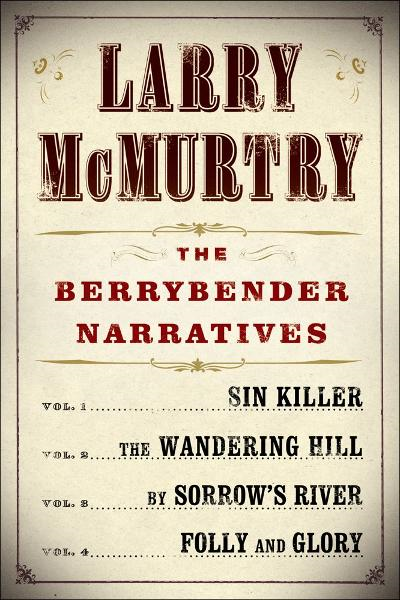 Larry McMurtry's Berrybender Narratives