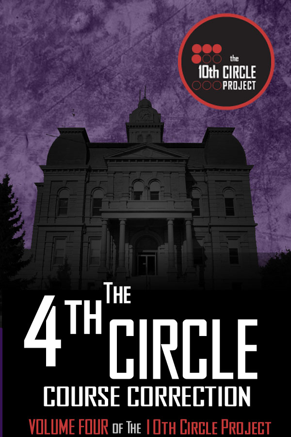 The 4th Circle By: Eileen Bell, Ryan McFadden, Randy McCharles, Billie Milholland