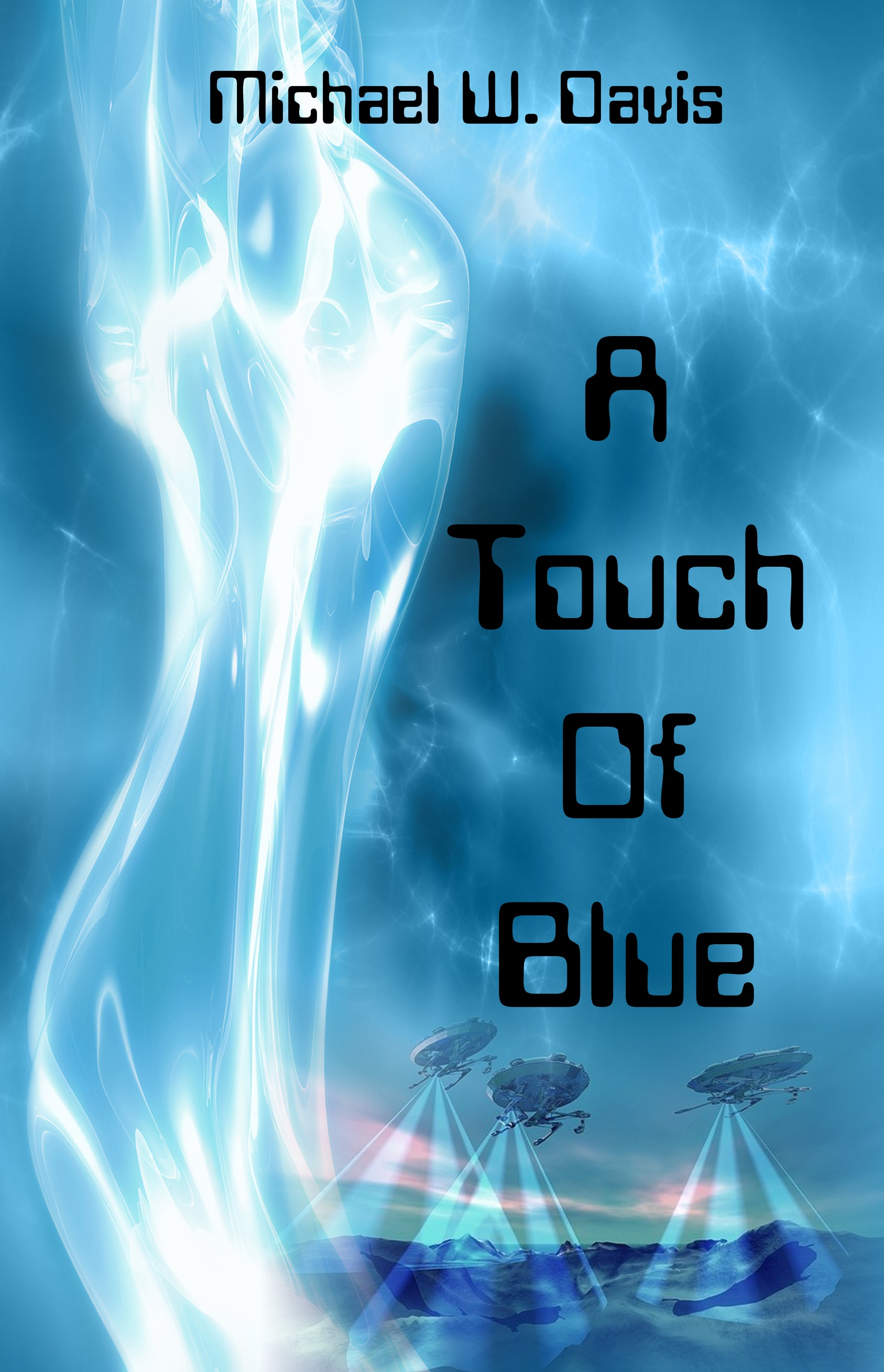 A Touch Of Blue