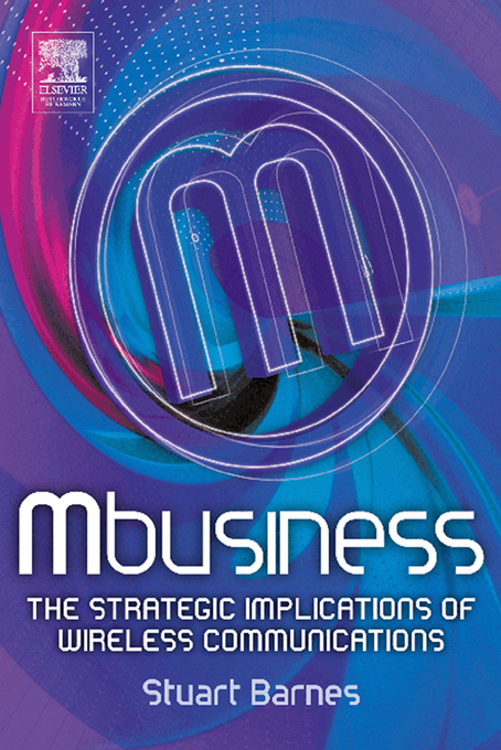 Mbusiness: The Strategic Implications of Mobile Communications