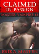 download Claimed In Passion: Master Vampire #3 book