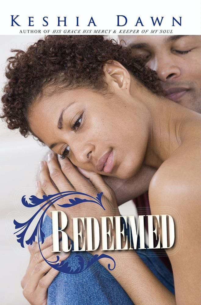 Redeemed By: Keshia Dawn