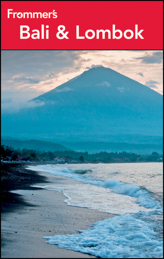 Frommer's Bali and Lombok By: Candice Lee,Jen Lin-Liu