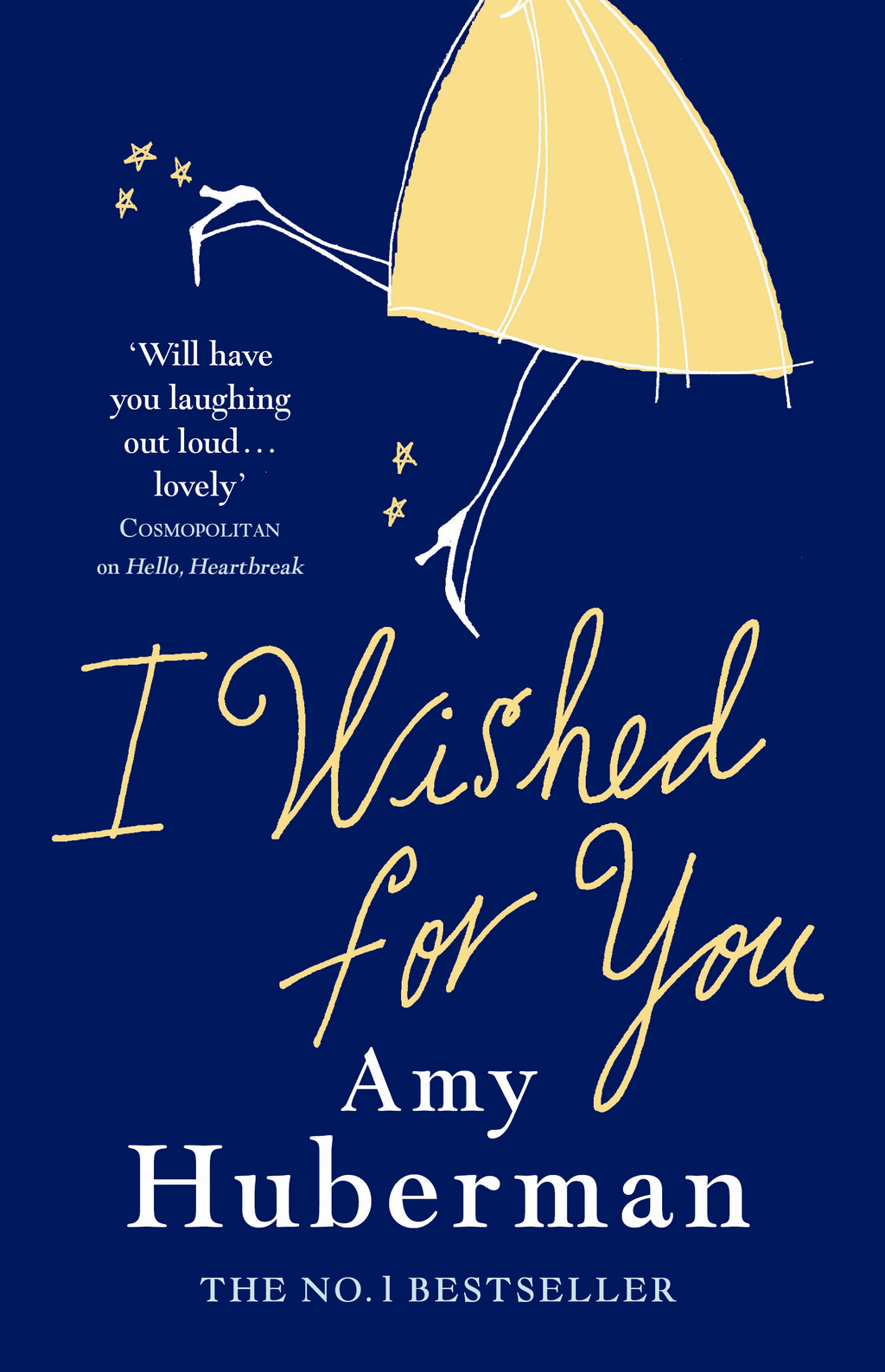 I Wished For You By: Amy Huberman