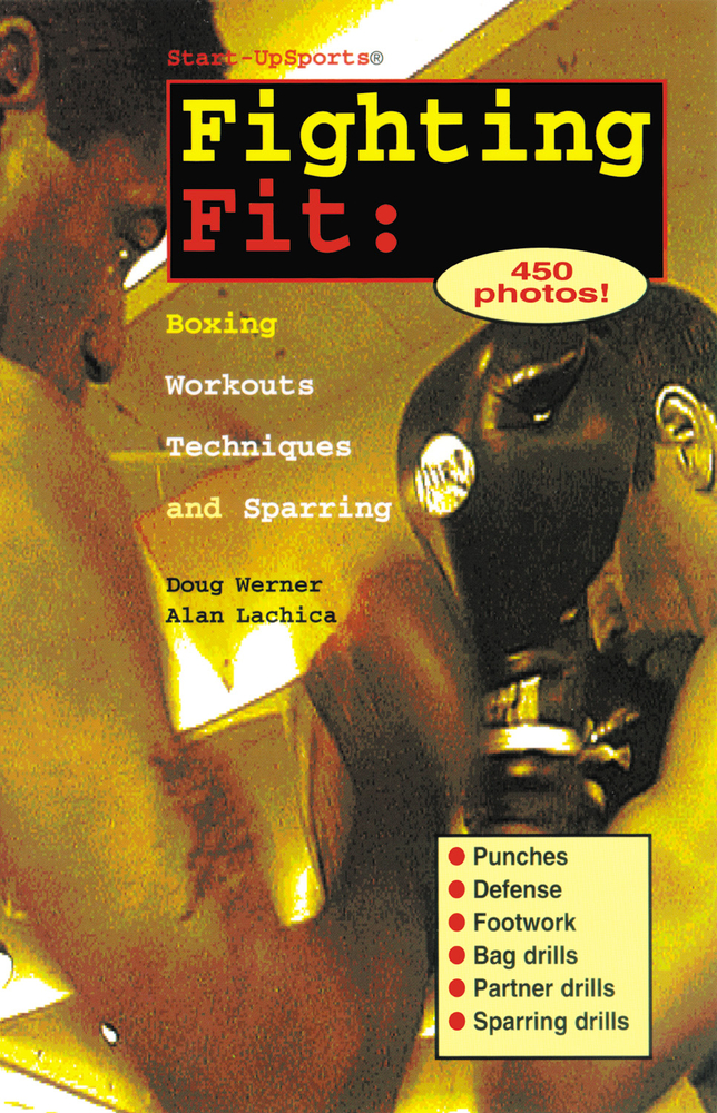 Fighting Fit By: Alan Lachica,Doug Werner