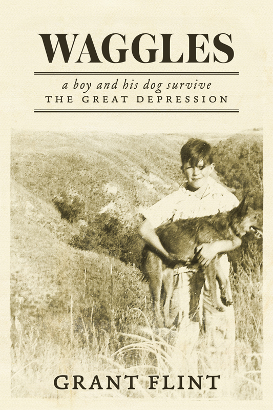 Waggles: A Boy and His Dog Survive the Great Depression