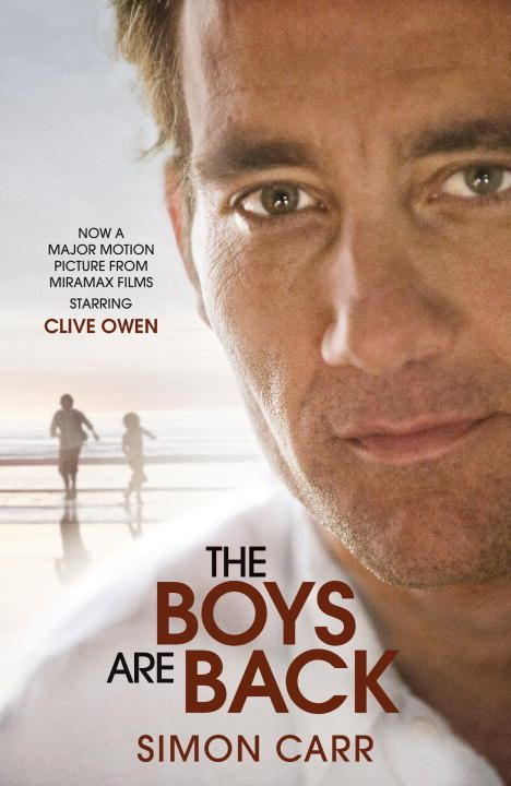 The Boys Are Back (Movie Tie-in Edition By: Simon Carr