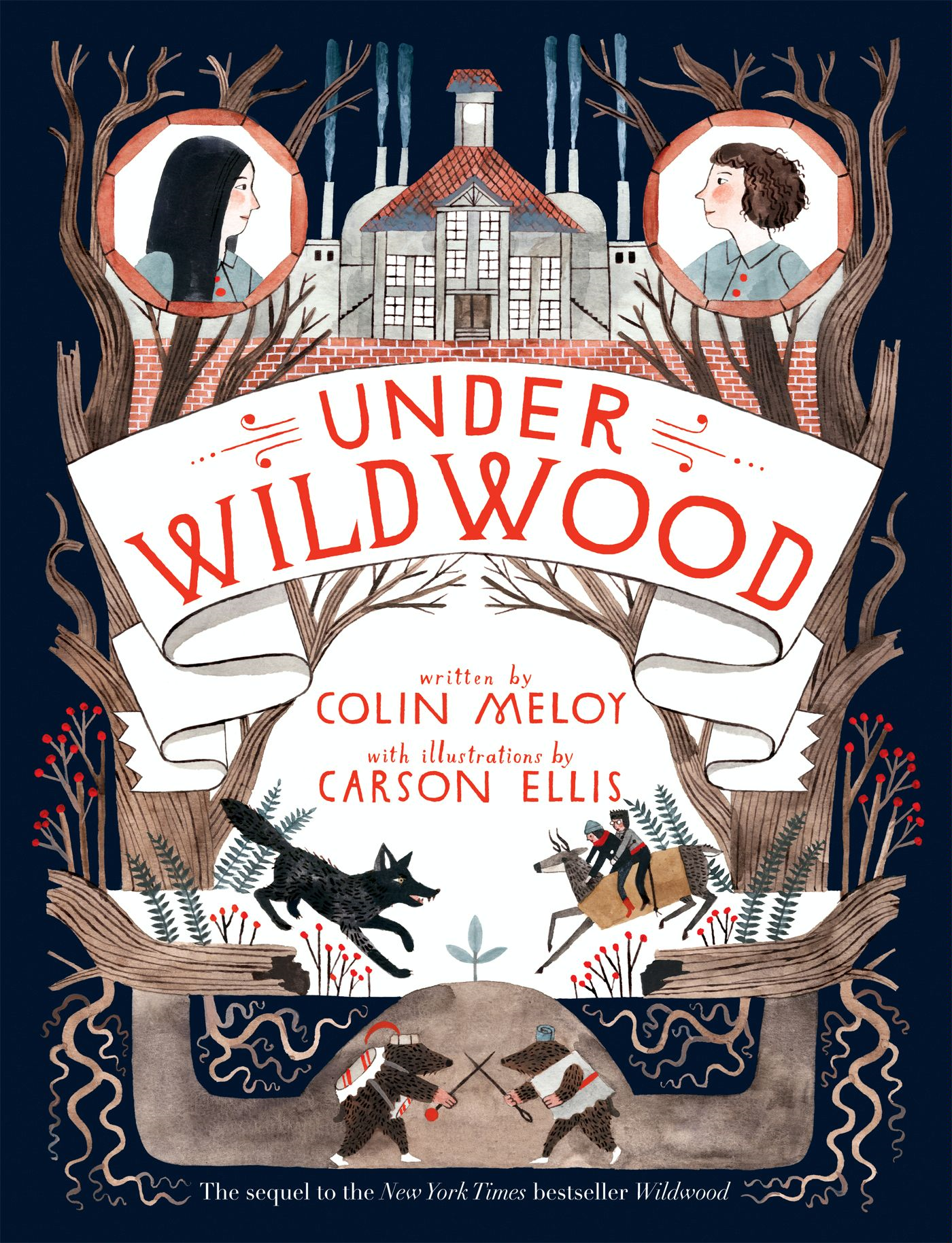 Under Wildwood By: Colin Meloy,Carson Ellis