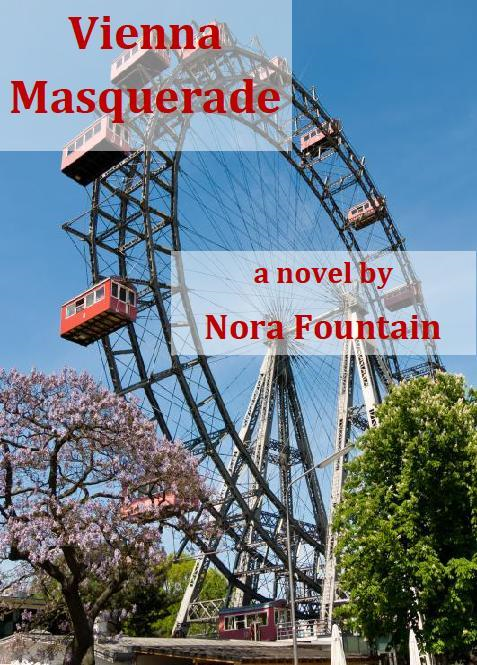 Vienna Masquerade By: Nora Fountain