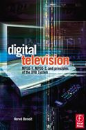 download Digital Television: MPEG-1, MPEG-2 and Principles of the DVB System book