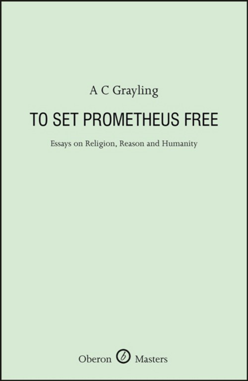 To Set Prometheus Free: