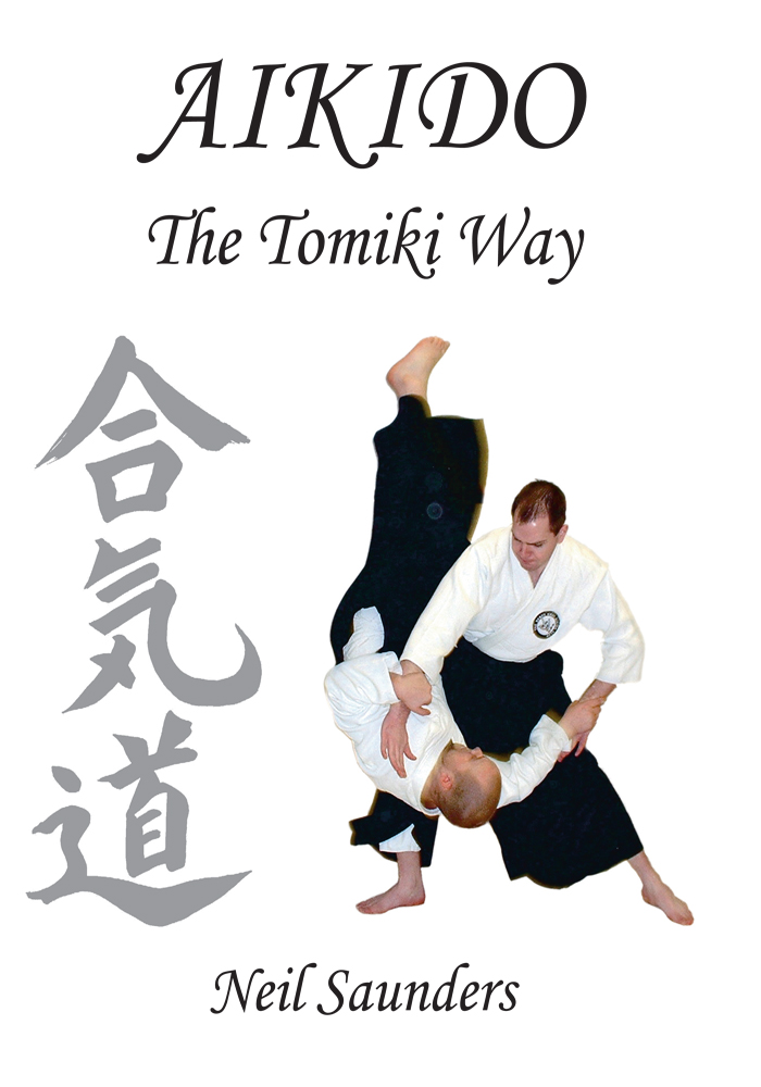 Aikido - The Tomiki Way By: Neil Saunders