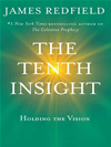 The Tenth Insight:
