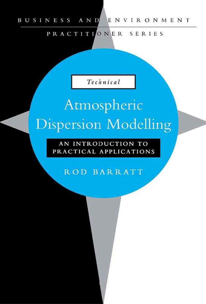 Atmospheric Dispersion Modelling An Introduction to Practical Applications