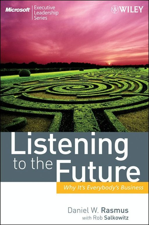 download Listening to the Future: Why It's Everybody's Business book