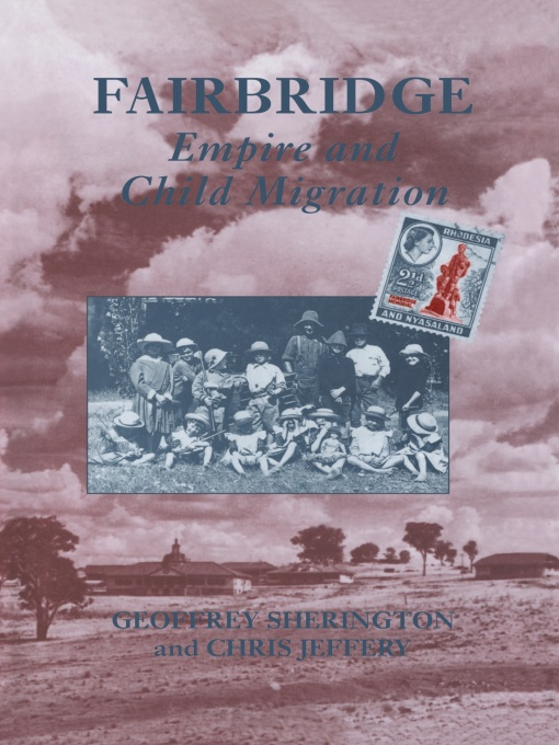 Fairbridge: Empire and Child Migration