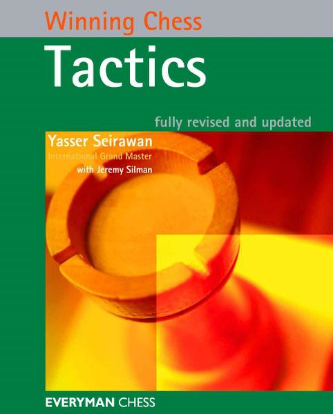 Winning Chess Tactics By: Yasser Seirawan