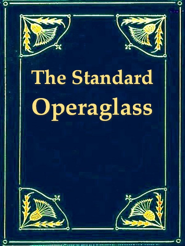 The Standard Operaglass