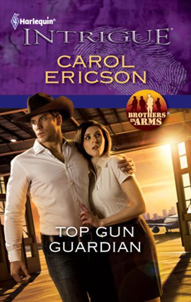 Top Gun Guardian By: Carol Ericson