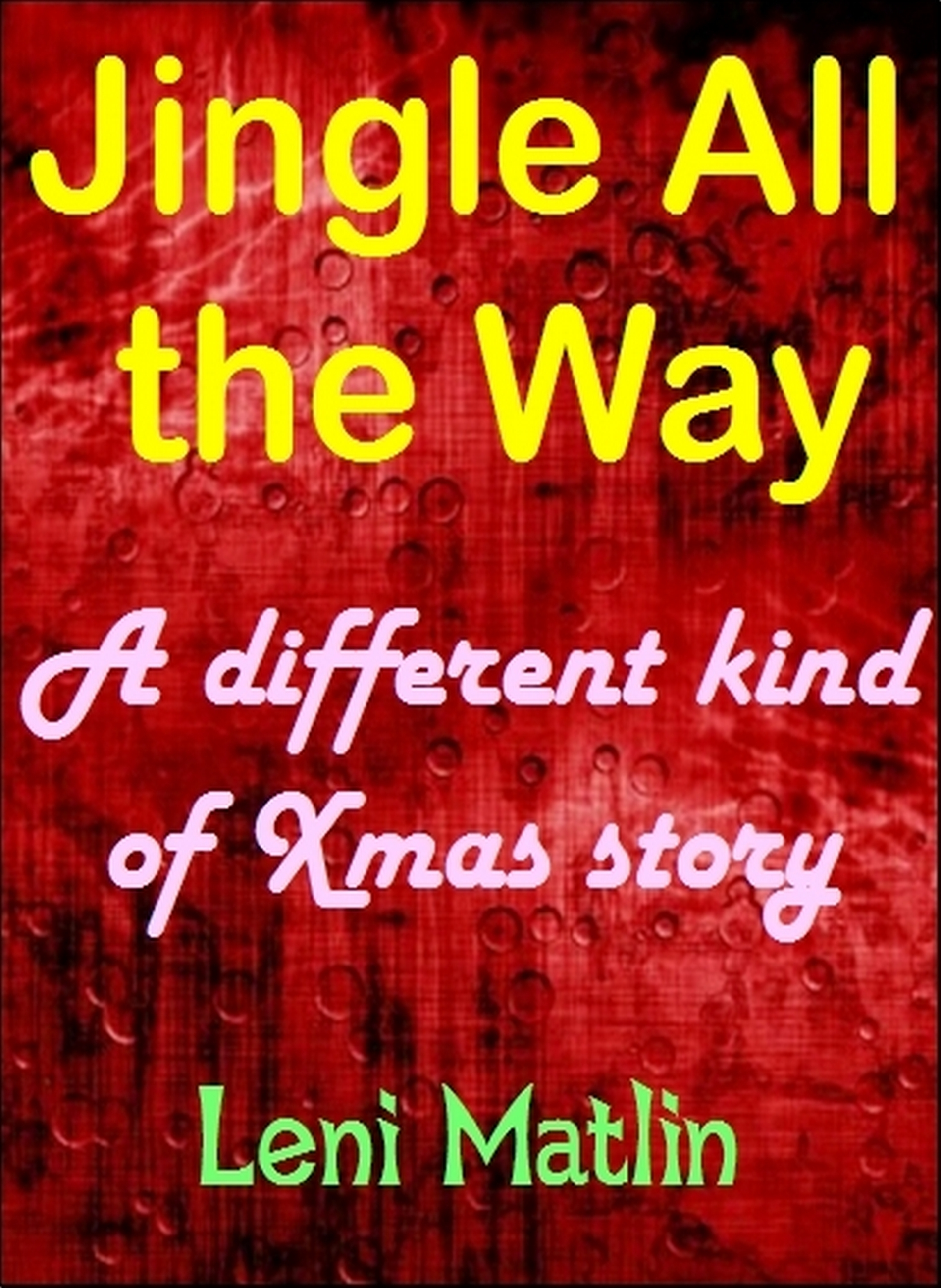 Jingle All the Way: A Different Kind of Christmas Story