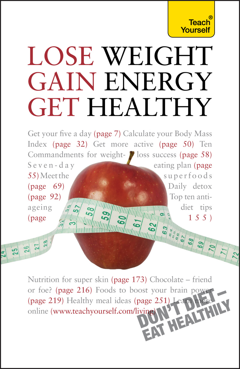 Lose Weight, Gain Energy, Get Healthy