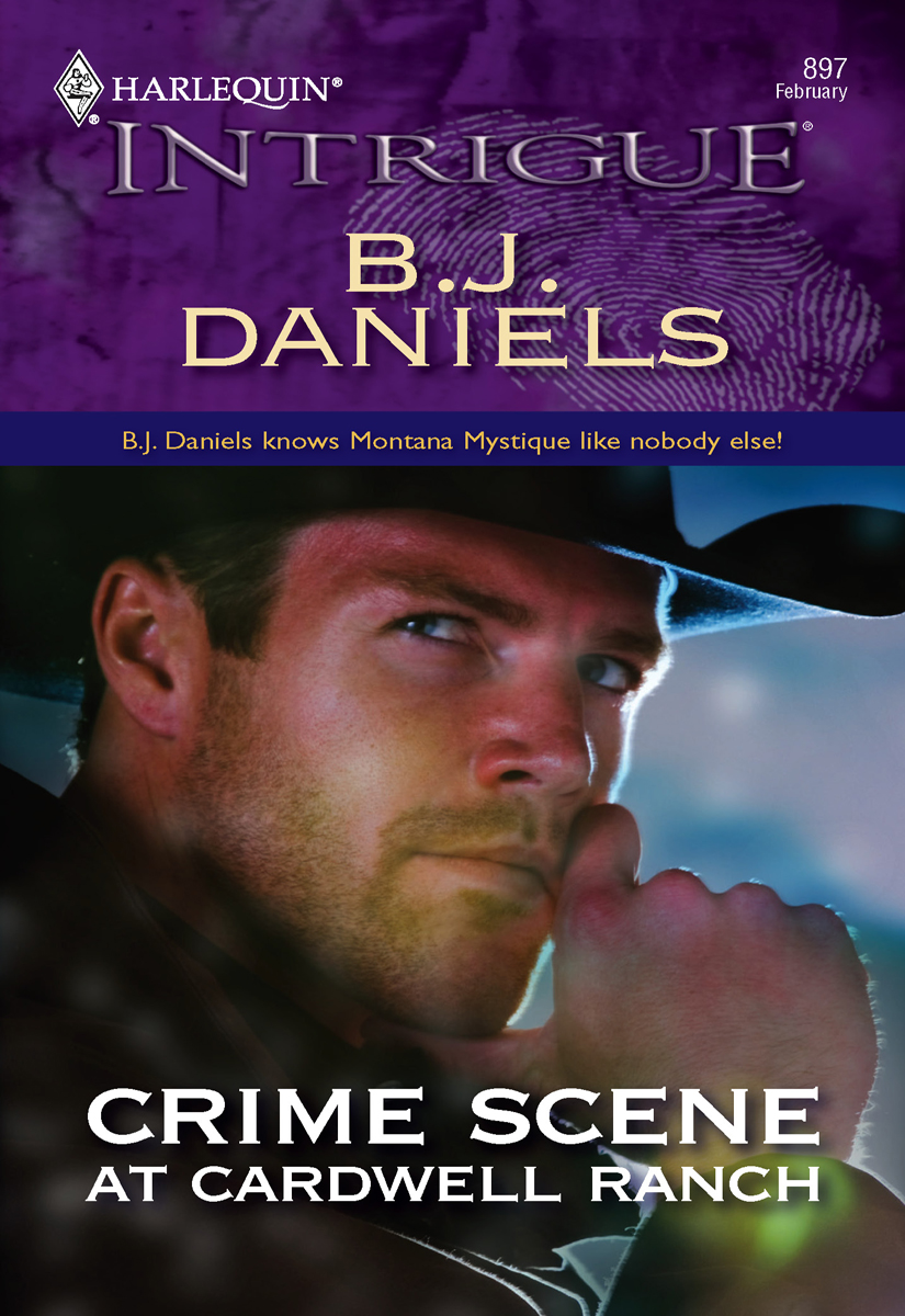 Crime Scene at Cardwell Ranch By: B.J. Daniels